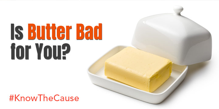 Is Butter Bad For You